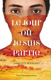 Le jour où je suis partie - Charlotte Bousquet ☪