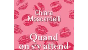 Chiara Moscardelli Quand attend moins