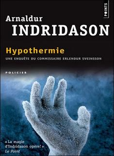 Hypothermie, Arnaldur Indridason - Erlendur et la suicidée du lac