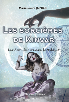 Les Sorcières de Kinvar, saga (Marie-Laure Junier)
