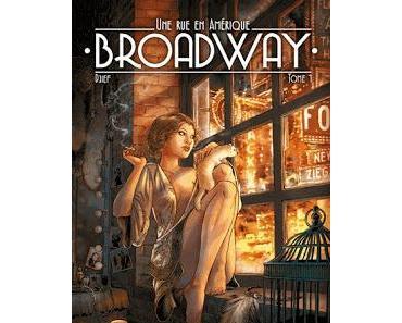 Brodway - Une rue en Amérique, tome 1. Djief.Editions Qua...