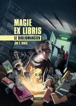 Magie ex libris, Le bibliomancien de Jim C. Hines