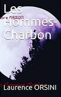 """""""Les Hommes-Charbon"""" de Laurence Orsini"""