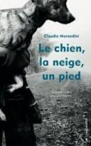 Le chien, la neige, un pied – Claudio Morandini