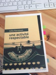 Julia Kerninon – Une activité respectable ****