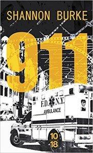 911 de Shanon Burke : Une ambulance à éviter