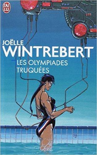 Les Olympiades truquées, de Joëlle Wintrebert
