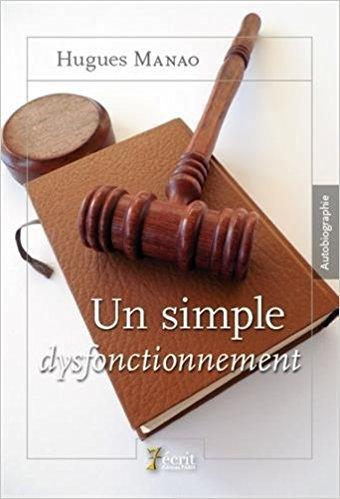 Un simple dysfonctionnement de Hugues Manao