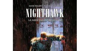 Nighthawk haine engendre (marvel dark)