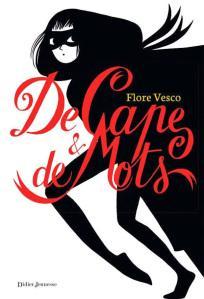 De cape et de mots, de Flore Vesco (2015)
