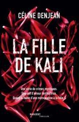 La fille de Kali, Céline Denjean