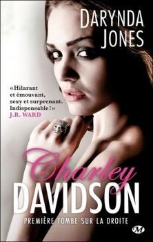 Charley Davidson (1) : Première tombe sur la droite - Darynda Jones