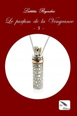 Mon avis sur Le parfum de la vengeance, prisonnière de la cage dorée, tome 3