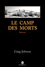 Craig Johnson, la saga Longmire 1 à 4