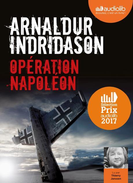 Lecture Audio : Arnaldur INDRIDASON - Opération Napoléon
