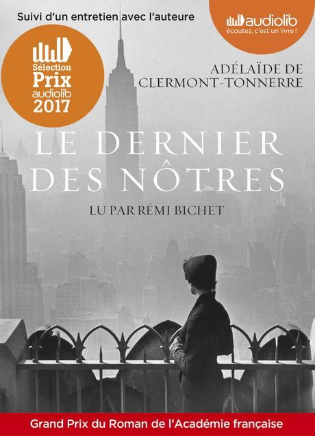 Lecture audio : Adélaïde De Clermont-Tonnerre - Le dernier des nôtres