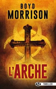 L Arche - Boyd Morrison