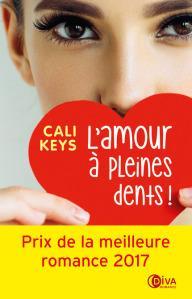 L'amour à pleines dents ! • Cali Keys