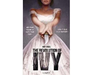 The Book of Ivy, Tome 2 : The Revolution of Ivy de Amy Engel – Une duologie bien exécutée !