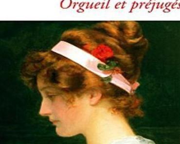 Orgueil et préjugés. Jane Austen (1813)