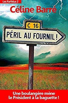 Les Farfelus (épisode 2) : Péril au Fournil de Céline Barré