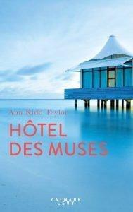 Hôtel des Muses – Ann Kidd Taylor