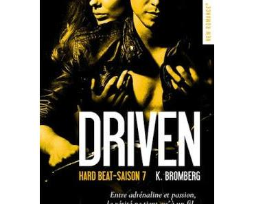 'The Driven, tome 7 : Hard Beat'de Kay Bromberg