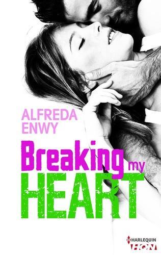 Breaking my heart (Alfreda Enwy)
