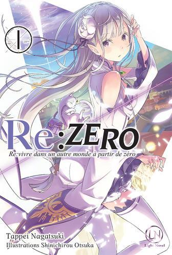 Re:zero, tome 1 : Re:vivre dans un autre monde à partir de zéro (Tappei Nagatsuki et Shinichirou Otsuka)