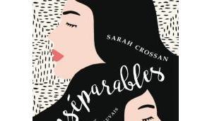 Inséparables Sarah Crossan roman fort inoubliable