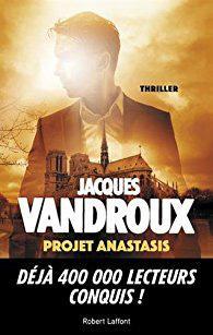 Projet Anastasis, Jacques Vandroux