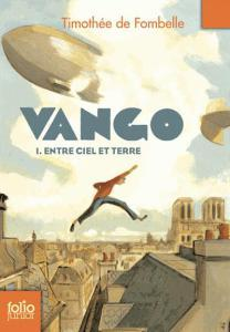 Vango, de Timothée de Fombelle (Gallimard Jeunesse, 2010-2011)