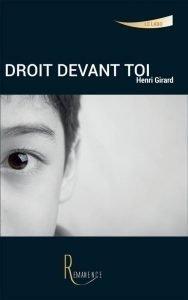 Droit devant toi – Henri Girard