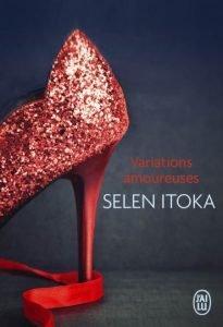 Variations amoureuses – Selen Itoka
