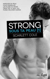 Sous ta peau, saga (Scarlett Cole)