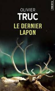 Le dernier Lapon, Olivier Truc - Polar (grand) nordique
