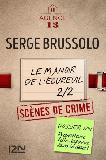 Le manoir de l'écureuil, 2ème partie de Serge Brussolo