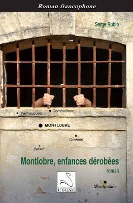 'Montlobre, enfances dérobées' de Serge Rubio