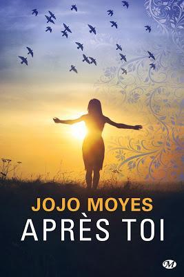 'Avant toi, tome 2 : Après toi' de Jojo Moyes