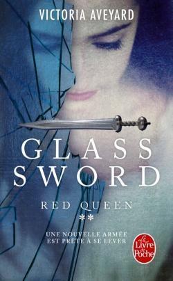 Red Queen (2) : Glass Sword - Victoria Aveyard