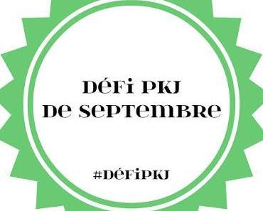 Défi livresque de septembre by #PKJ (du 1er au 30 septembre 2017)