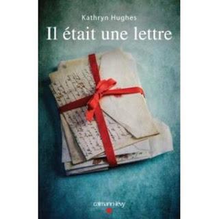 Il était une lettre - Kathryn Hugues