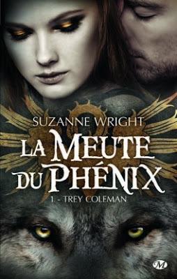 'La meute du phénix, tome 1 : Trey Coleman'de Suzanne Wright