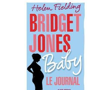 Bridget Jones, tome 4 : Bridget Jones baby : Le journal de Helen Fielding