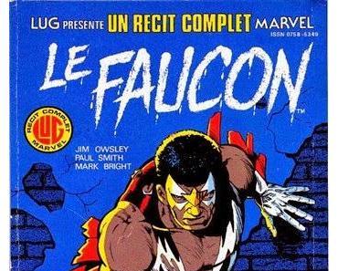 OLDIES : LE FAUCON - UN RECIT COMPLET MARVEL