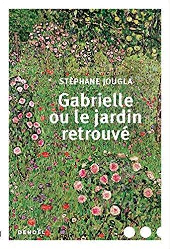 Couverture Gabrielle ou le jardin retrouvé