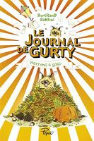 Le journal de Gurty T3 : Marrons à gogos - Bertrand Santini