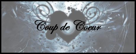 Coup de Cœur #43 (12/09/2017)