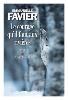 [avis] Le courage qu'il faut aux rivières de Emmanuelle Favier