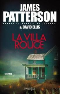 [Chronique] La villa rouge - James Patterson & David Ellis